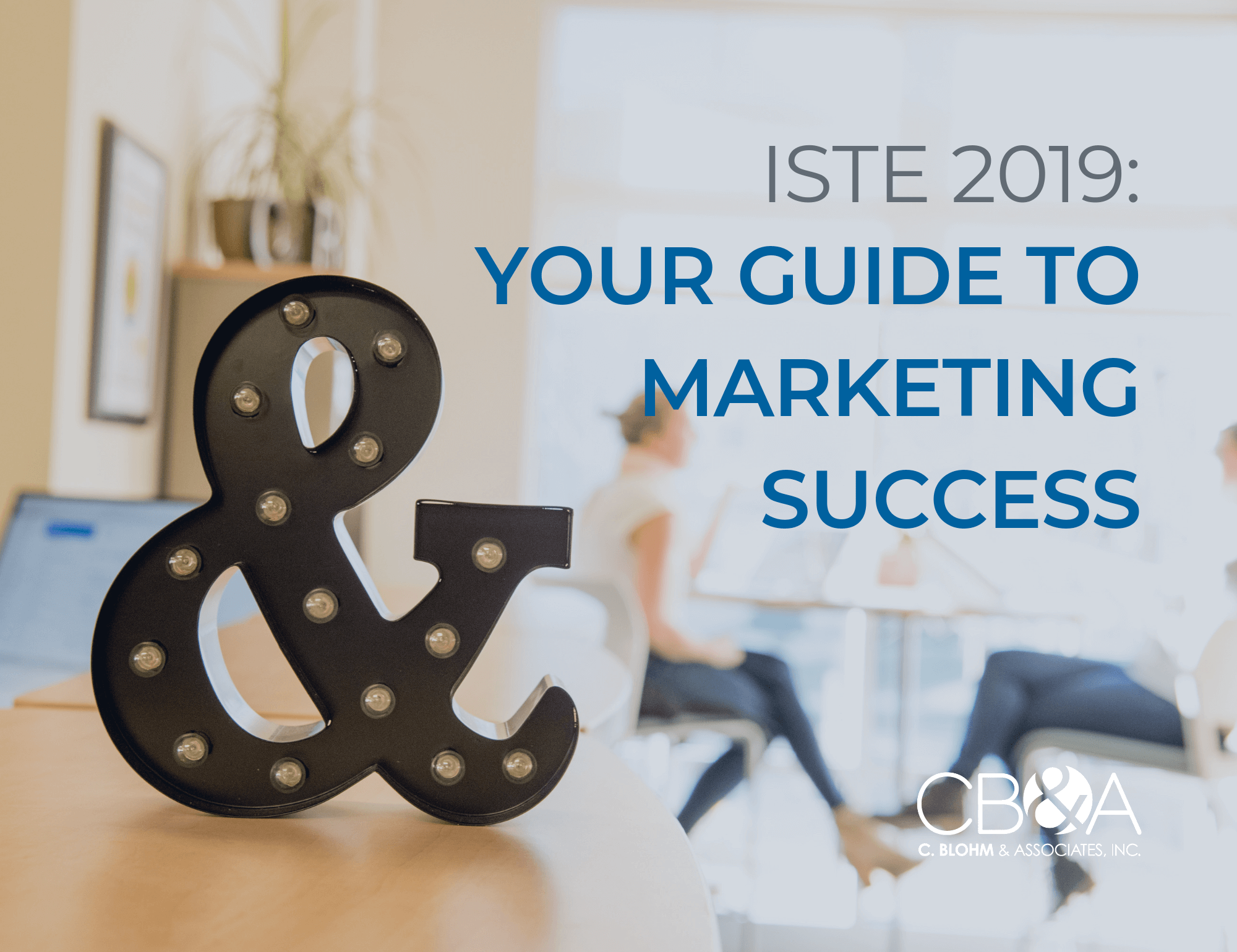 2019 ISTE Marketing eBook Cover